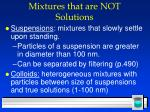 mixtures that are not solutions