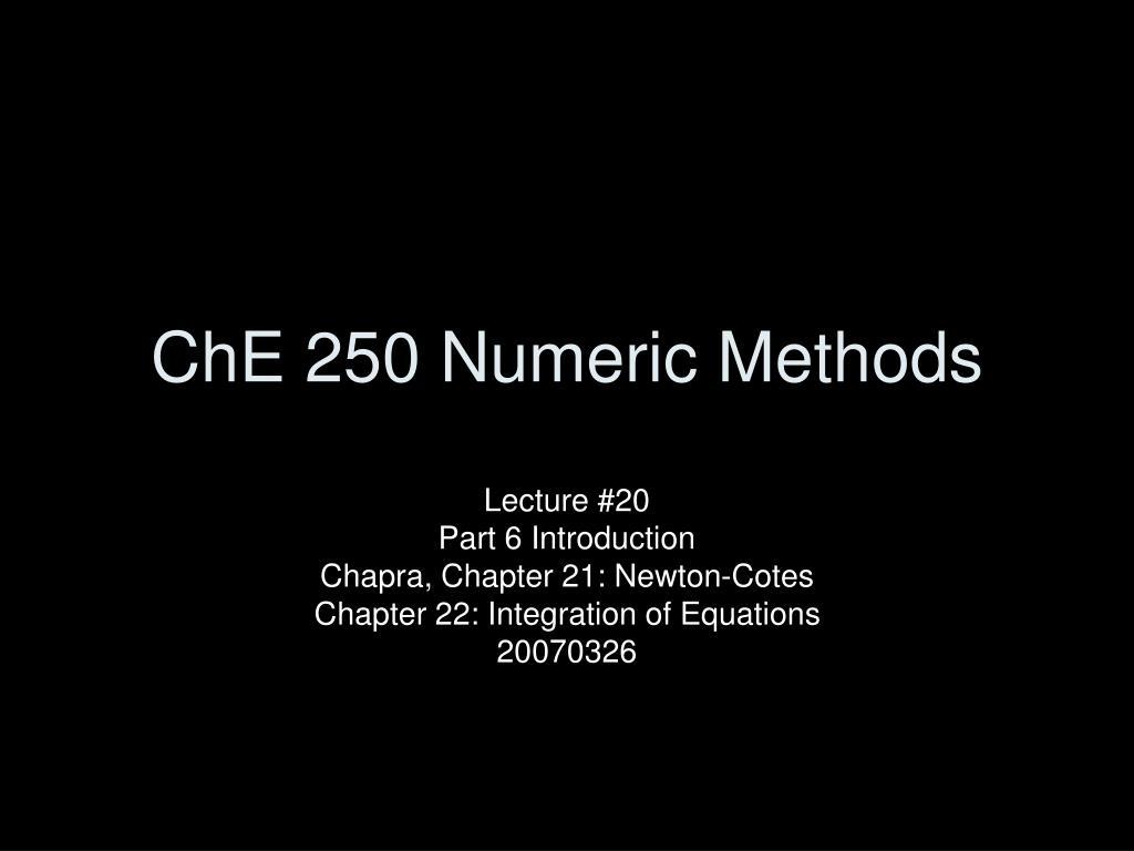 ChE 250 Numeric Methods
