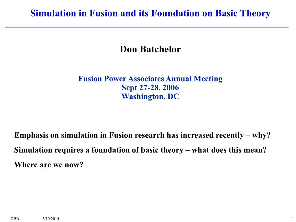 simulation in fusion and its foundation on basic theory l.