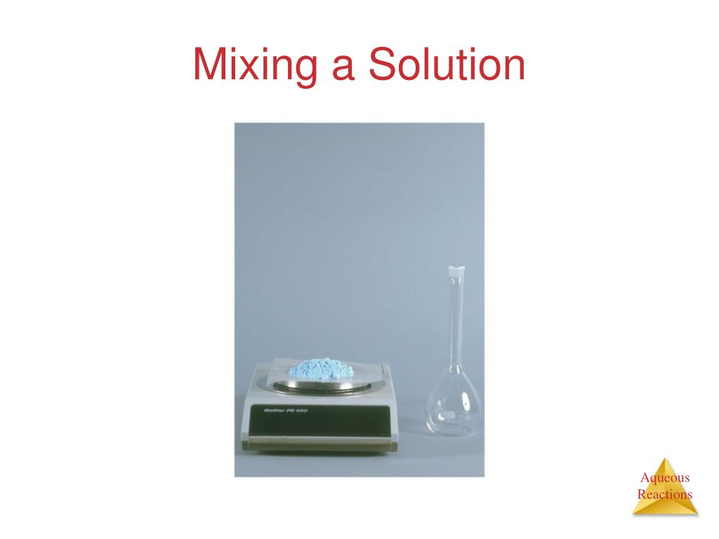 Mixing a Solution