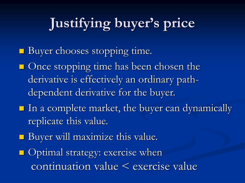 Justifying buyer's price