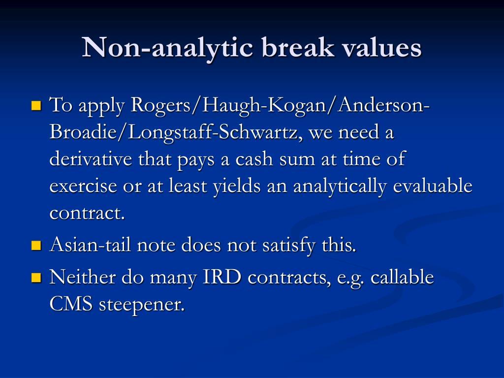 Non-analytic break values