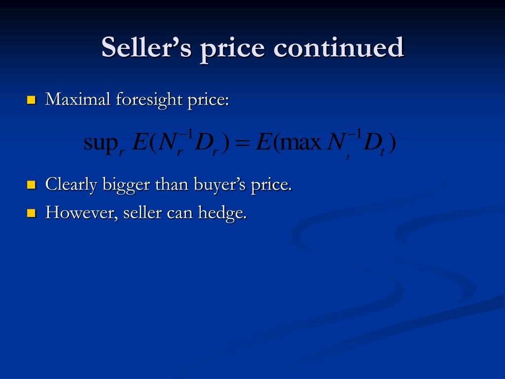 Seller's price continued