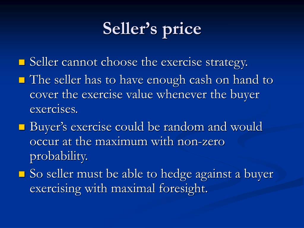 Seller's price