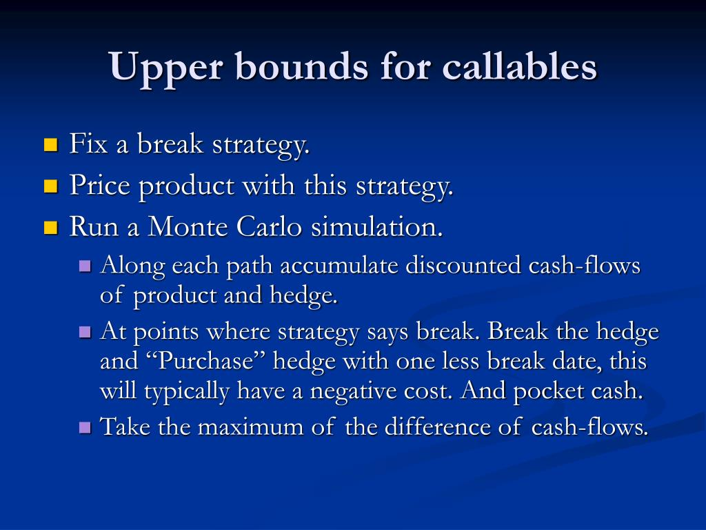 Upper bounds for callables