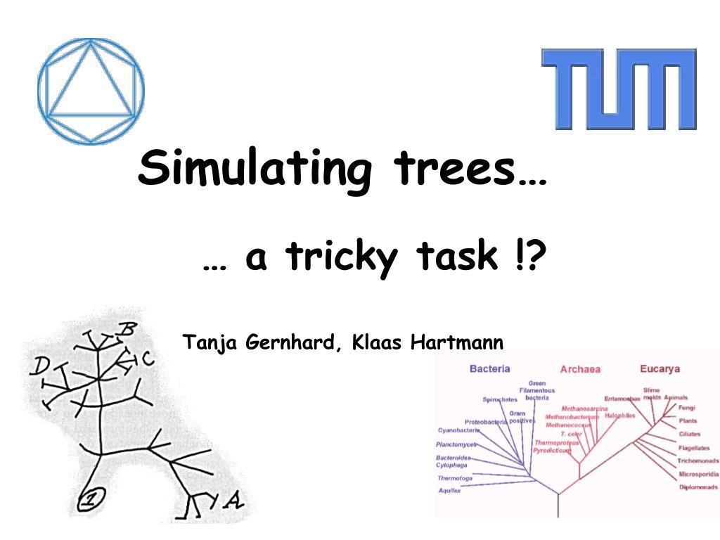 simulating trees l.