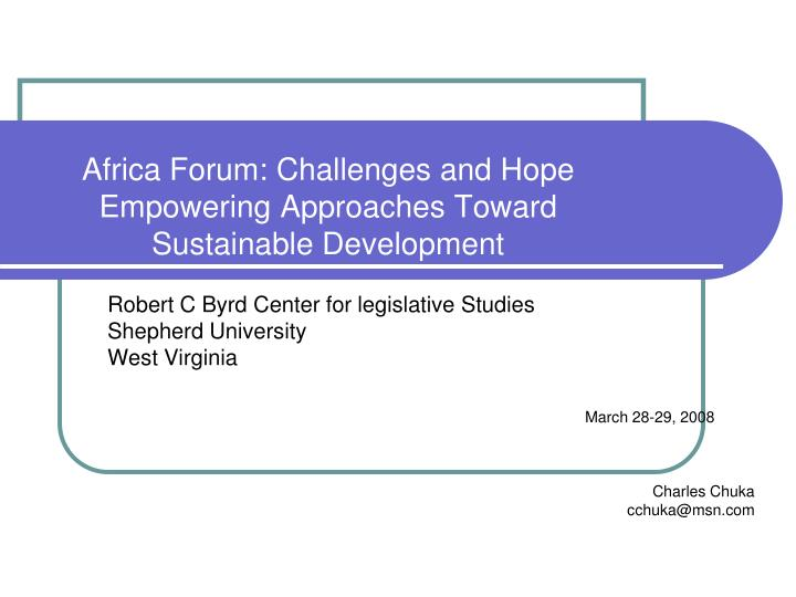 Africa forum challenges and hope empowering approaches toward sustainable development