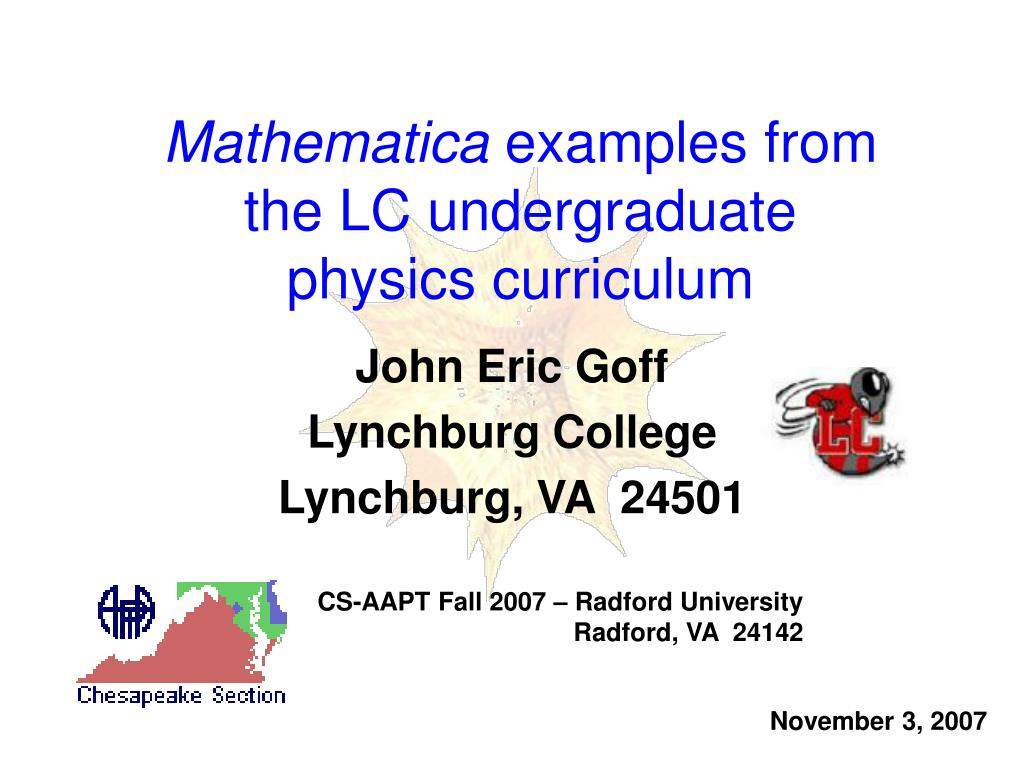mathematica examples from the lc undergraduate physics curriculum l.