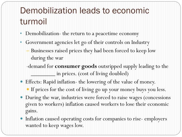 Demobilization leads to economic turmoil