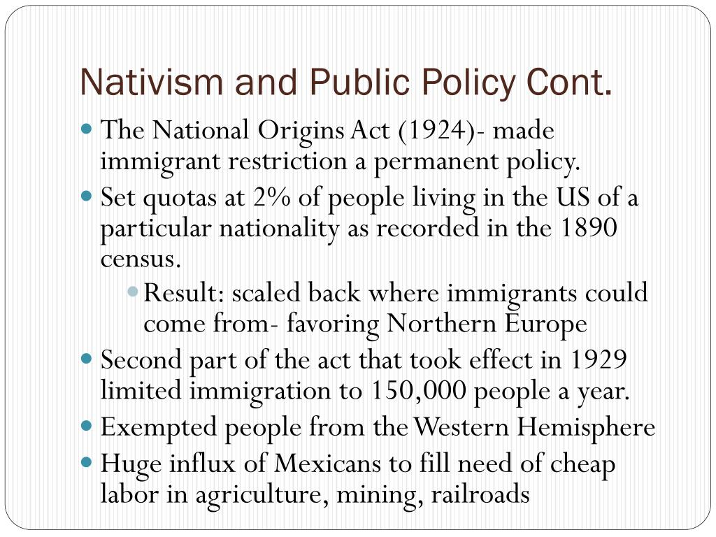 Nativism and Public Policy Cont.