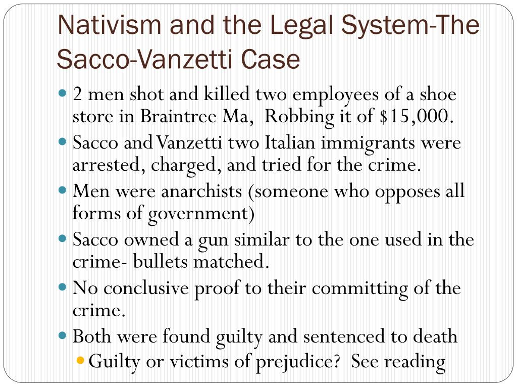 Nativism and the Legal System-The Sacco-Vanzetti Case
