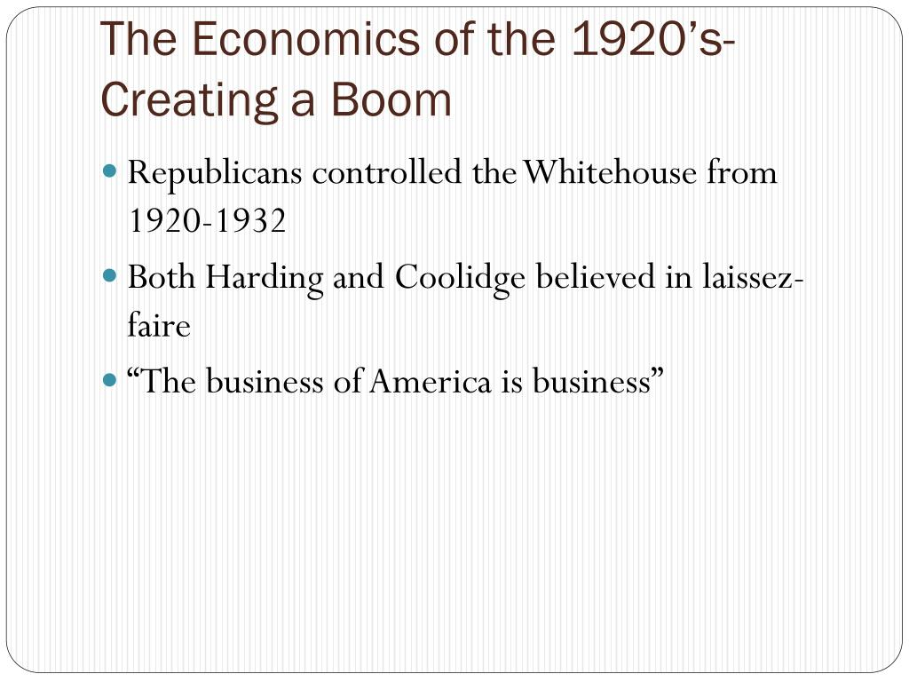 The Economics of the 1920's- Creating a Boom