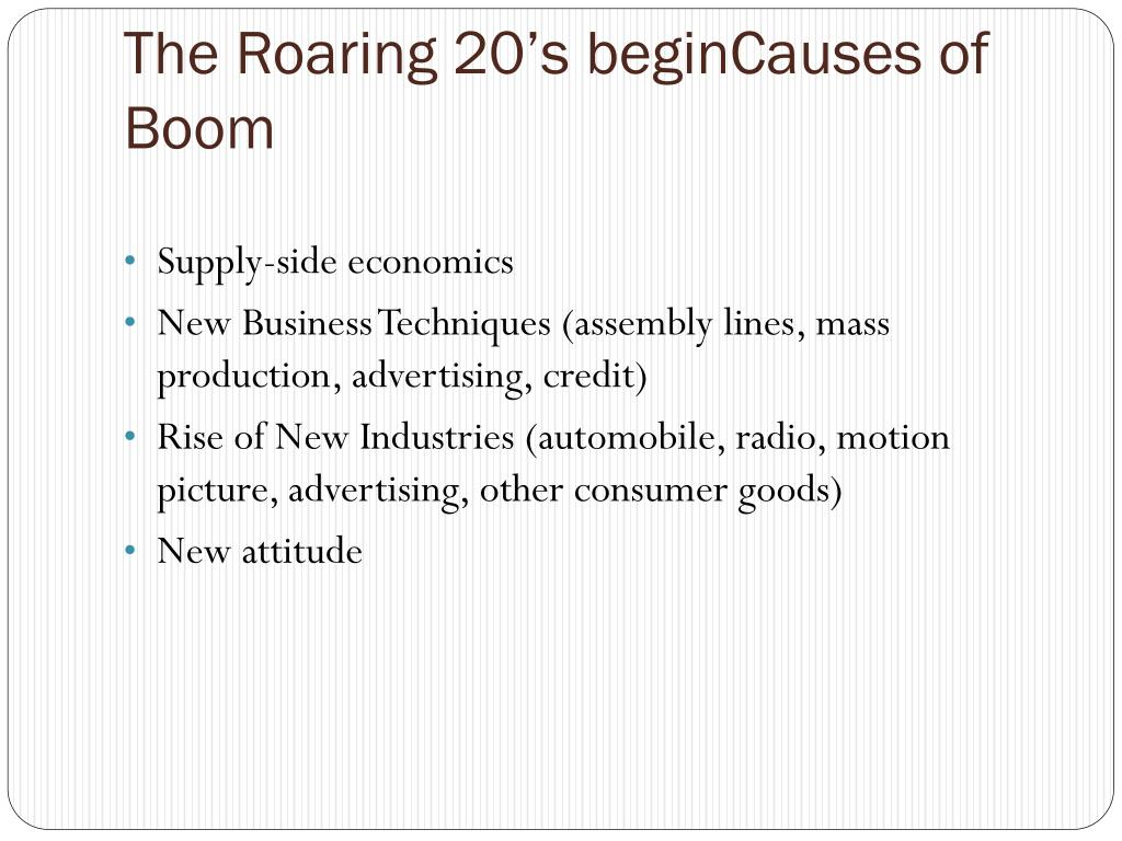 The Roaring 20's beginCauses of Boom