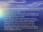 the culture of progress