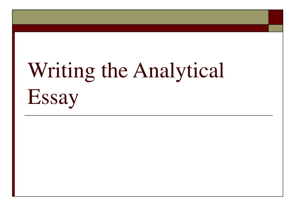 writing the analytical essay l.