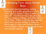 interesting facts about roman boys