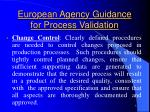 european agency guidance for process validation5