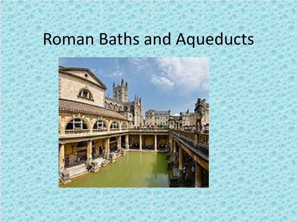 roman baths and aqueducts l.