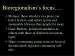 bioregionalism s focus
