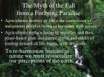 the myth of the fall from a foraging paradise