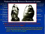 violent clashes between business labor