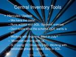 central inventory tools6