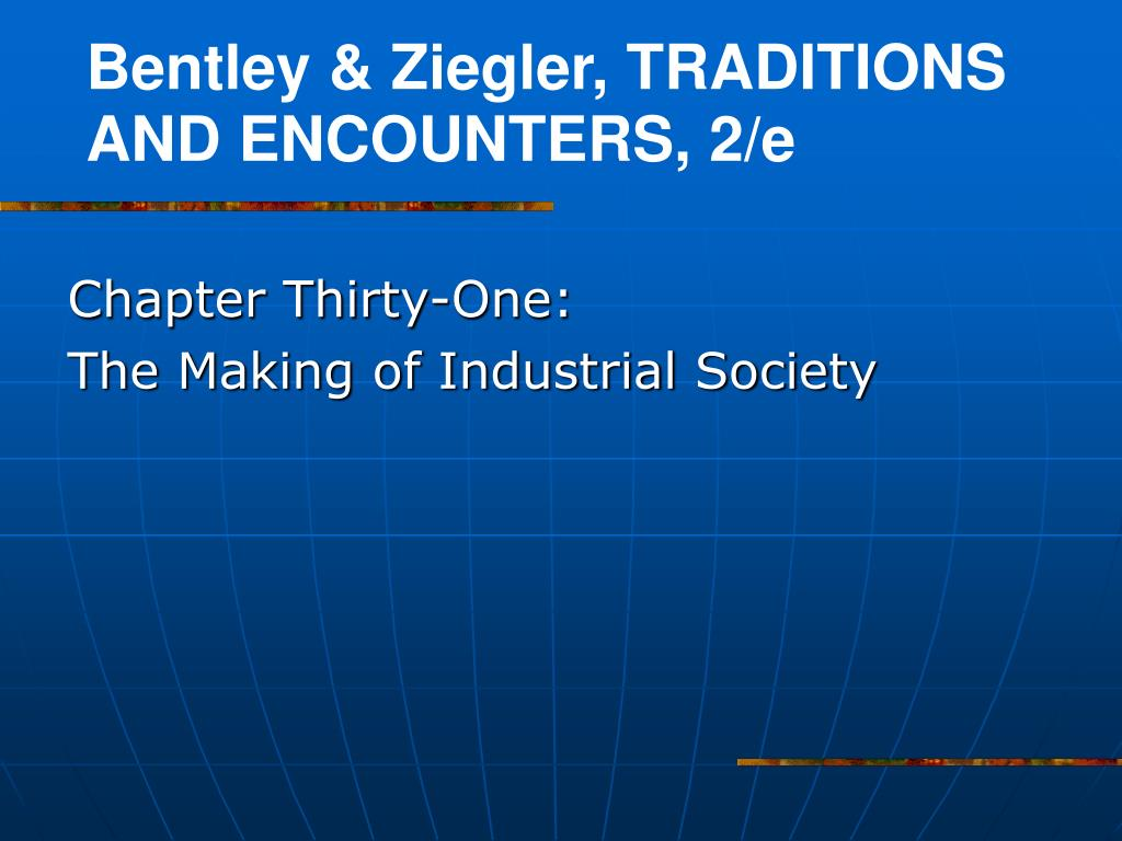 Bentley & Ziegler, TRADITIONS AND ENCOUNTERS, 2/e