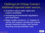 challenges for orange county s traditional imported water sources