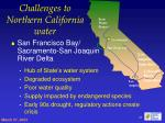 challenges to northern california water