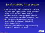 local reliability issues emerge