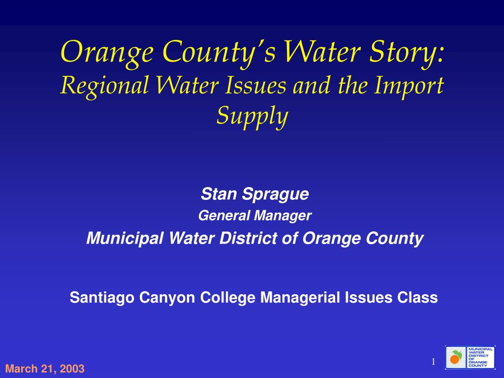 orange county s water story regional water issues and the import supply l.
