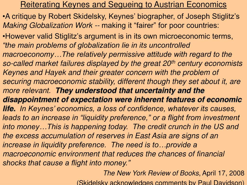 reiterating keynes and segueing to austrian economics l.