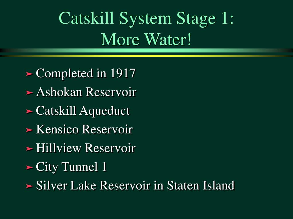 Catskill System Stage 1: