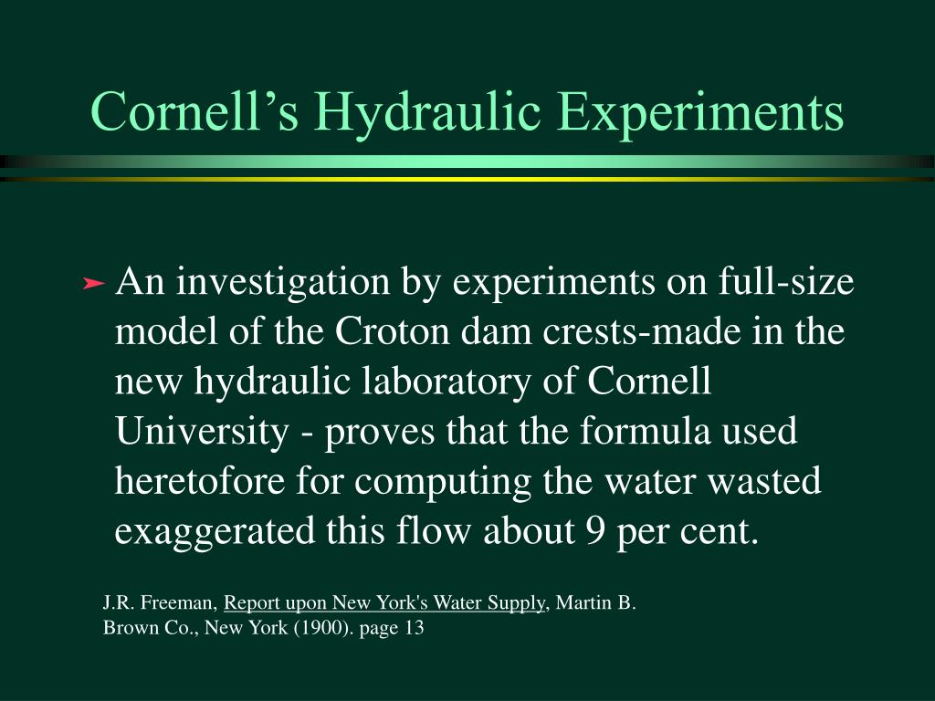 Cornell's Hydraulic Experiments