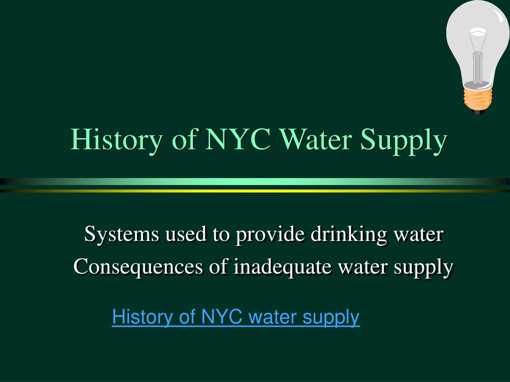 History of NYC Water Supply