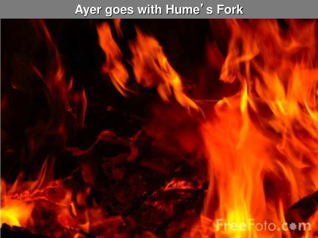 Ayer goes with Hume
