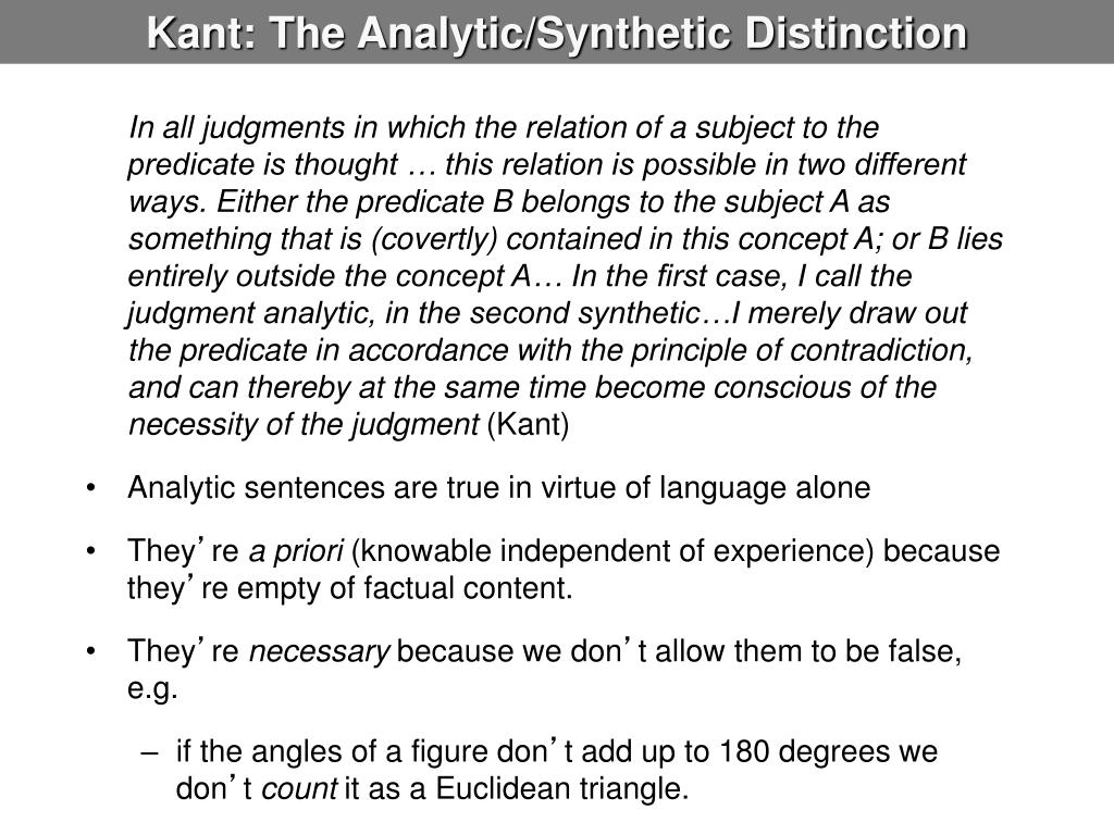 Kant: The Analytic/Synthetic Distinction
