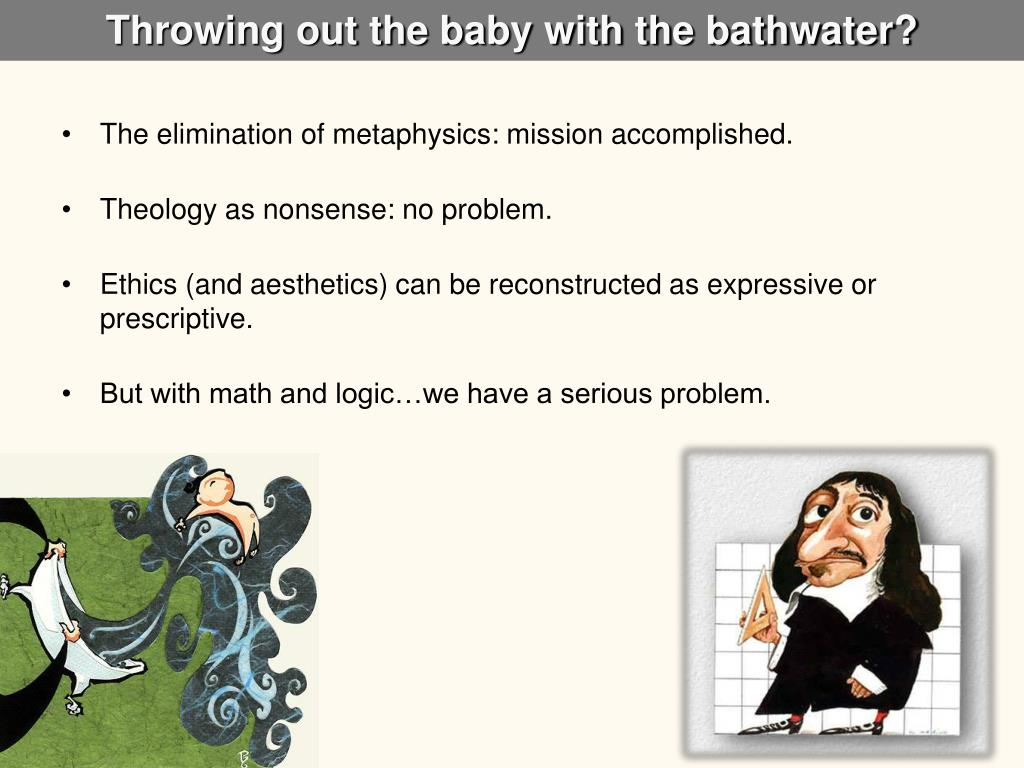 Throwing out the baby with the bathwater?