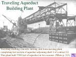 traveling aqueduct building plant