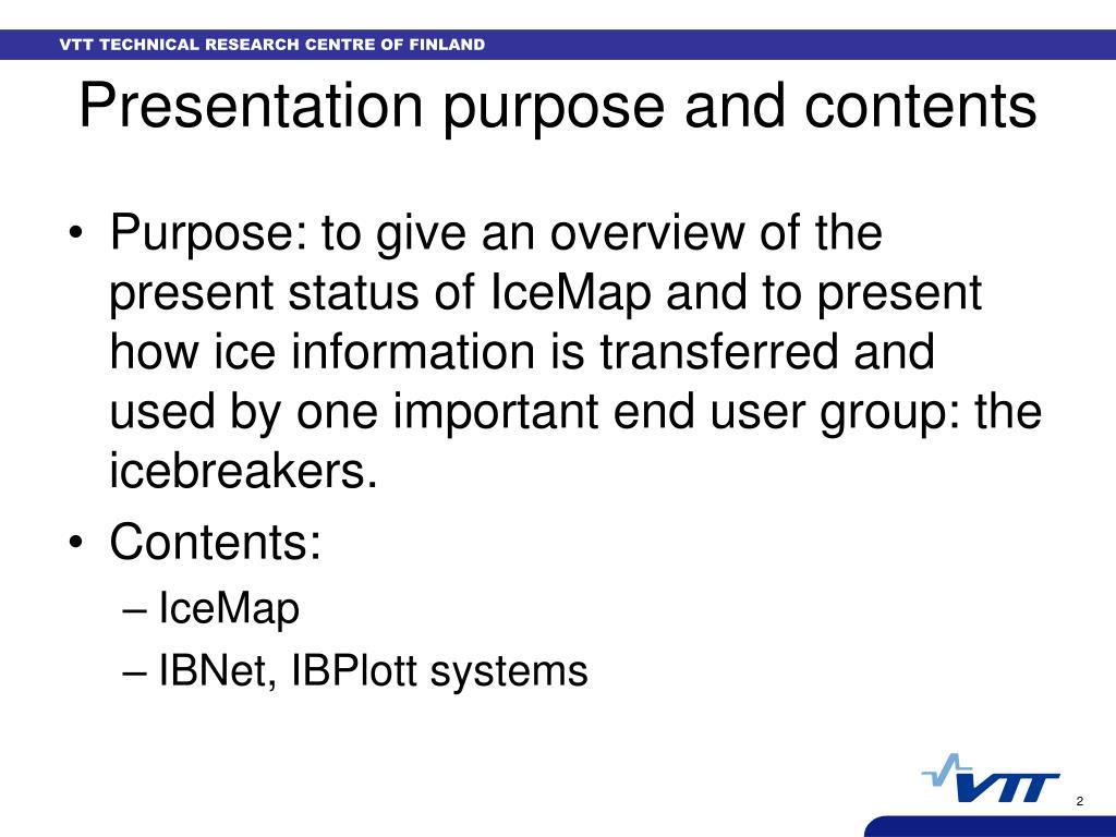 Presentation purpose and contents