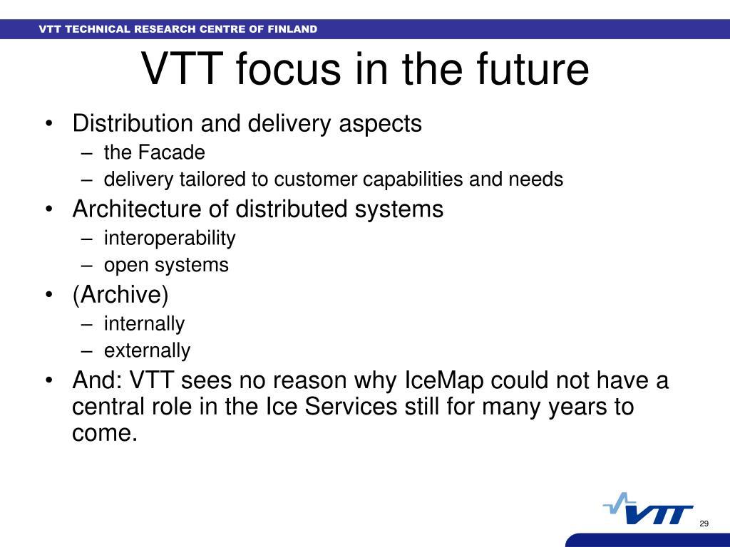 VTT focus in the future