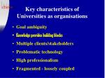 key characteristics of universities as organisations
