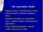 the anarchistic model