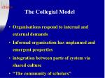 the collegial model