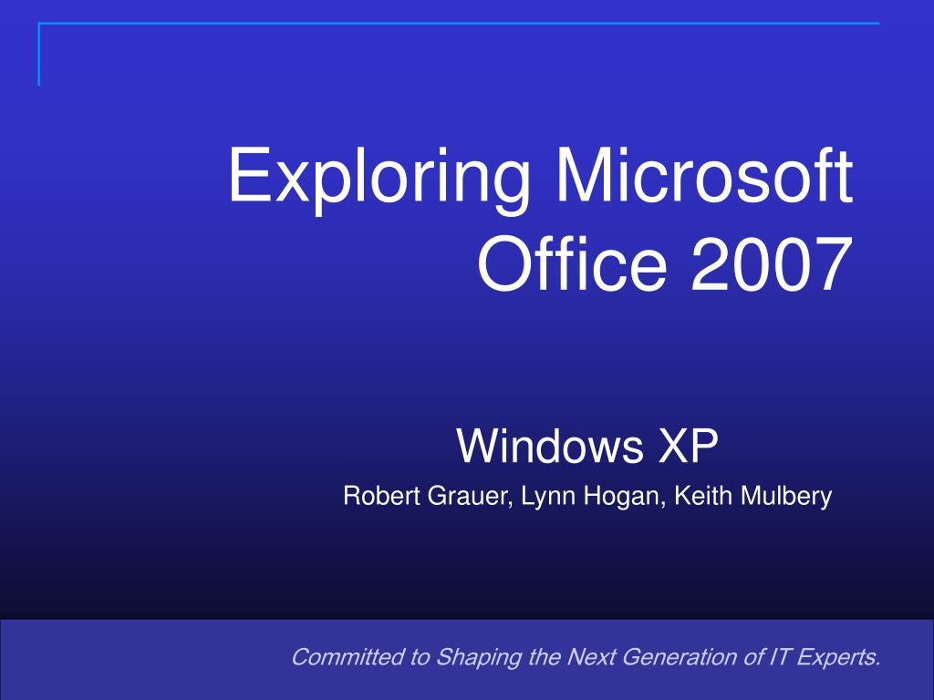 exploring microsoft office 2007 l.