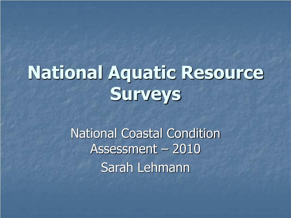 national aquatic resource surveys l.