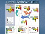 overall condition nccr iii