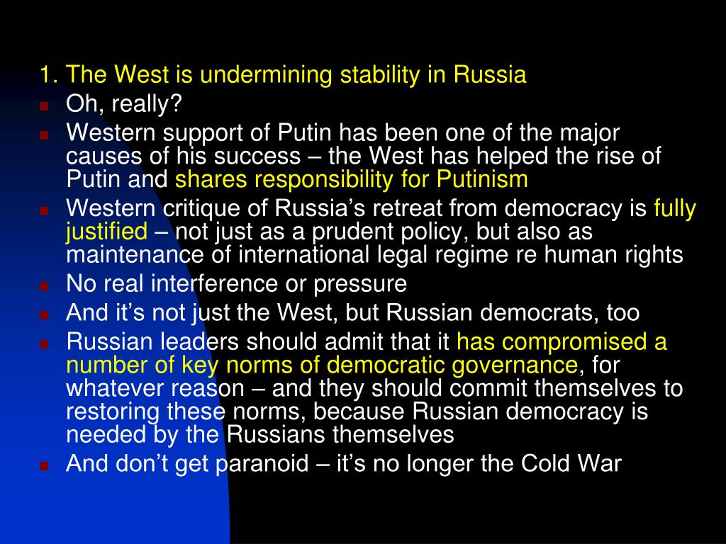 1. The West is undermining stability in Russia