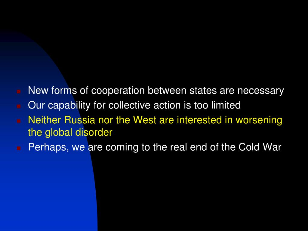 New forms of cooperation between states are necessary