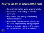 analytic validity of selected dna tests